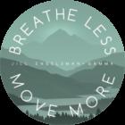 Breathe Less Move More